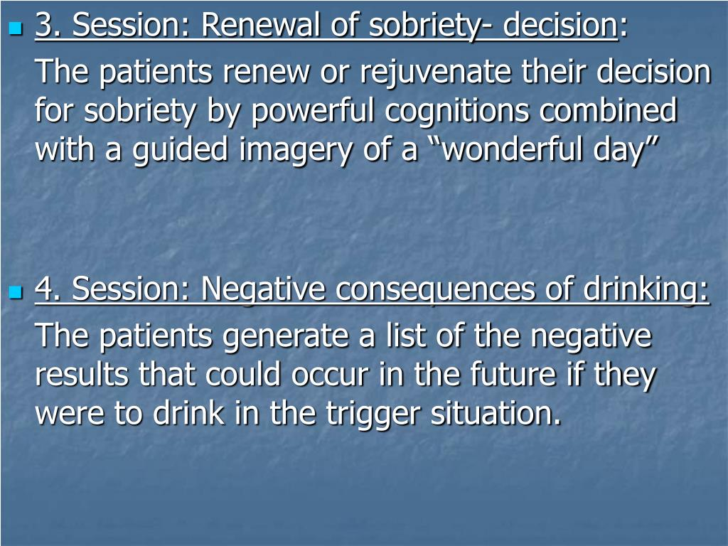 3. Session: Renewal of sobriety- decision