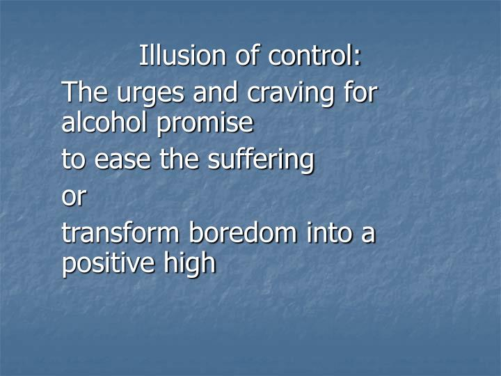 Illusion of control: