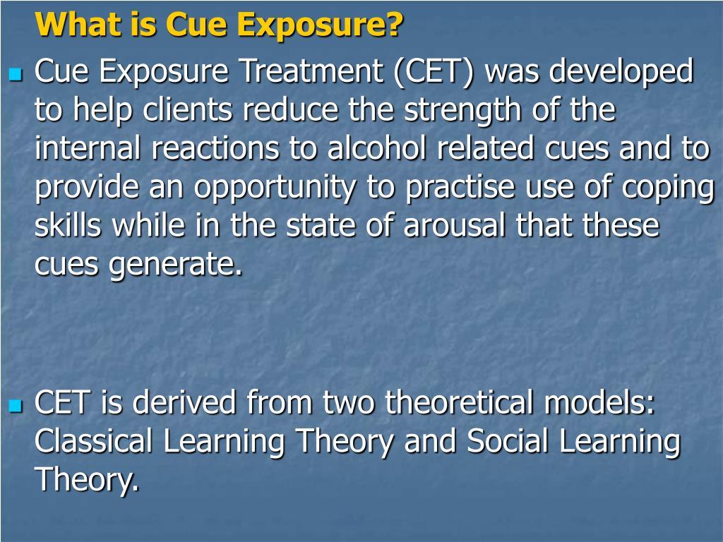 What is Cue Exposure?