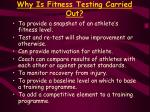 why is fitness testing carried out