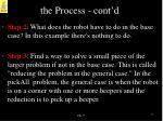 the process cont d