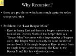 why recursion