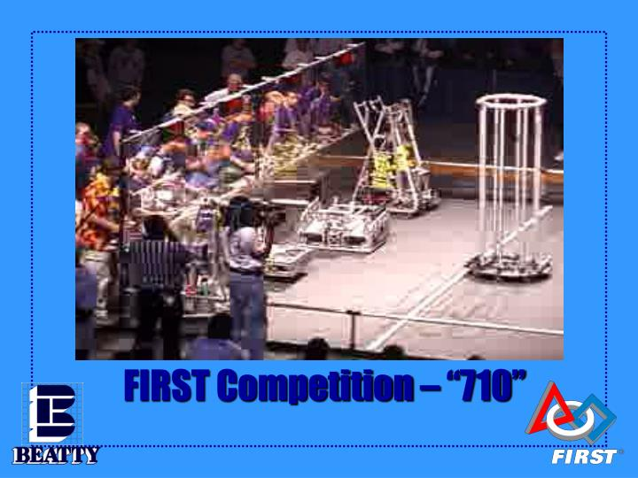 first competition 710 n.