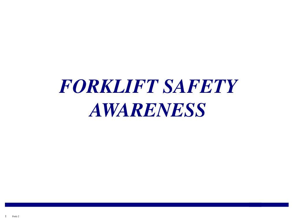 forklift safety awareness l.