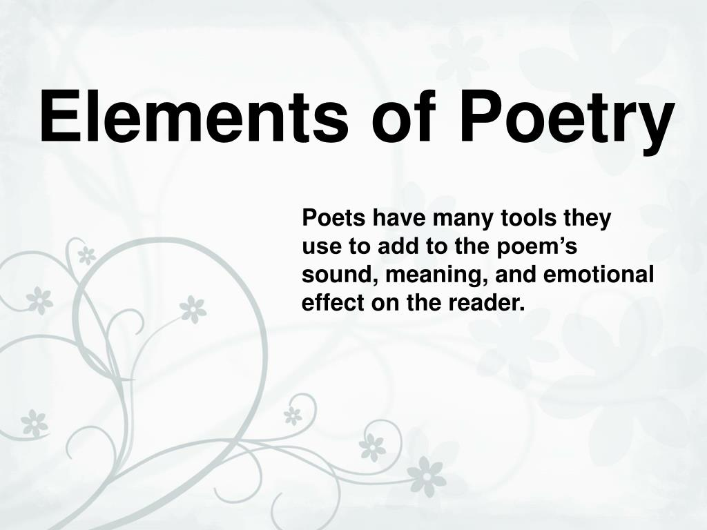 Ppt Elements Of Poetry Powerpoint Presentation Free Download Id 211511 The meaning of poem in various phrases and sentences. ppt elements of poetry powerpoint