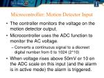 microcontroller motion detector input
