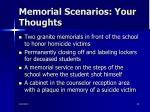 memorial scenarios your thoughts