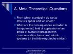 a meta theoretical questions
