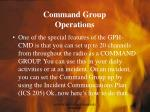 command group operations