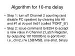 algorithm for 10 ms delay