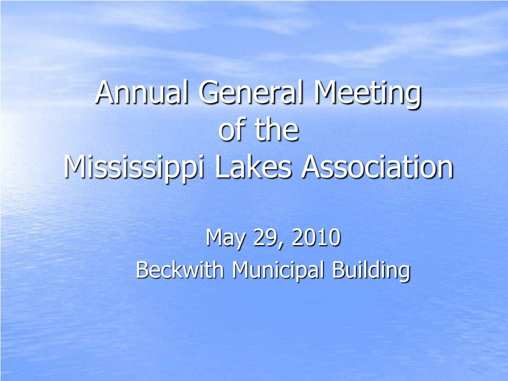 annual general meeting of the mississippi lakes association l.
