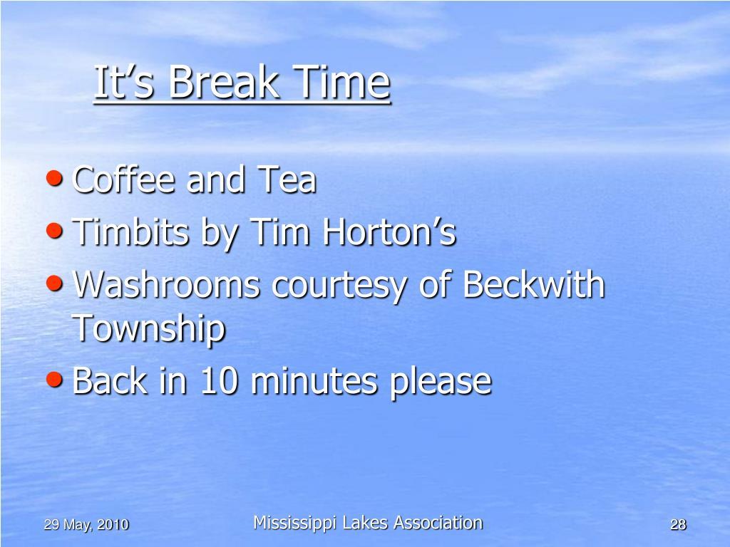 It's Break Time