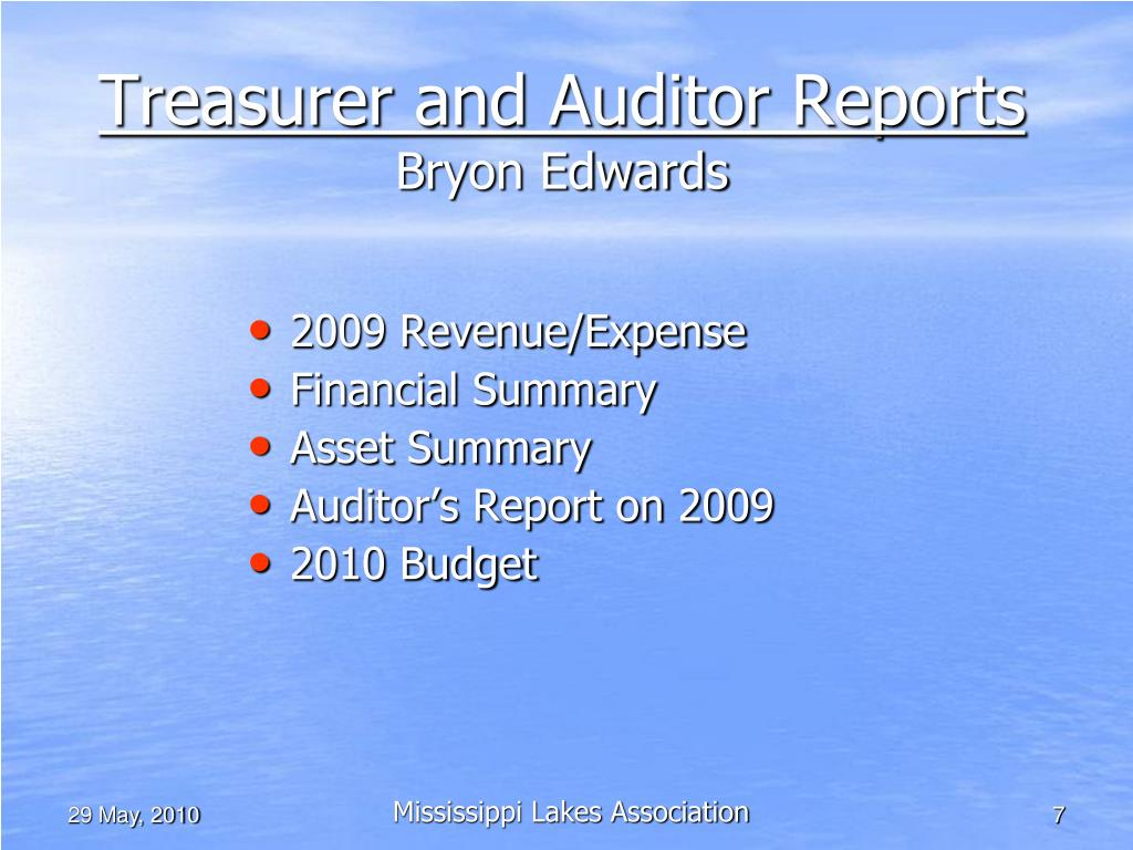 Treasurer and Auditor Reports