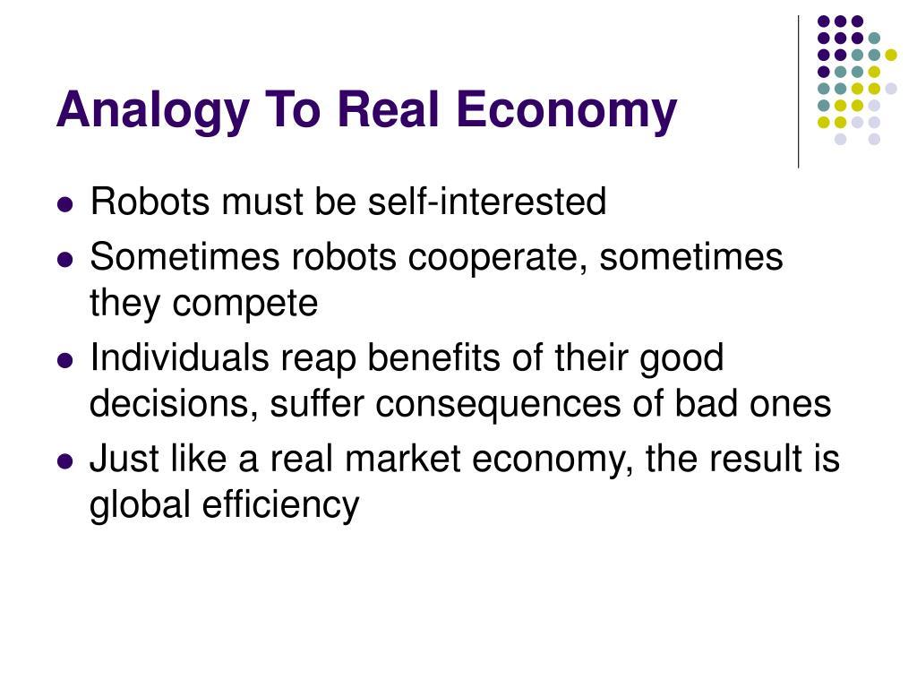 Analogy To Real Economy