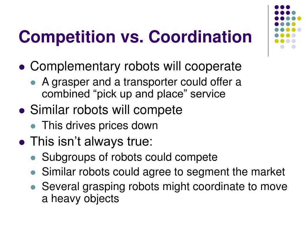 Competition vs. Coordination