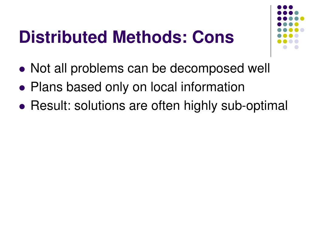 Distributed Methods: Cons