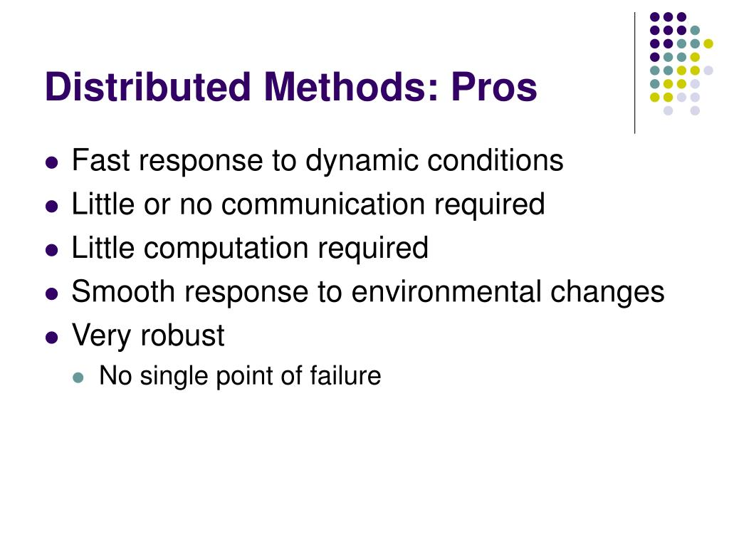 Distributed Methods: Pros