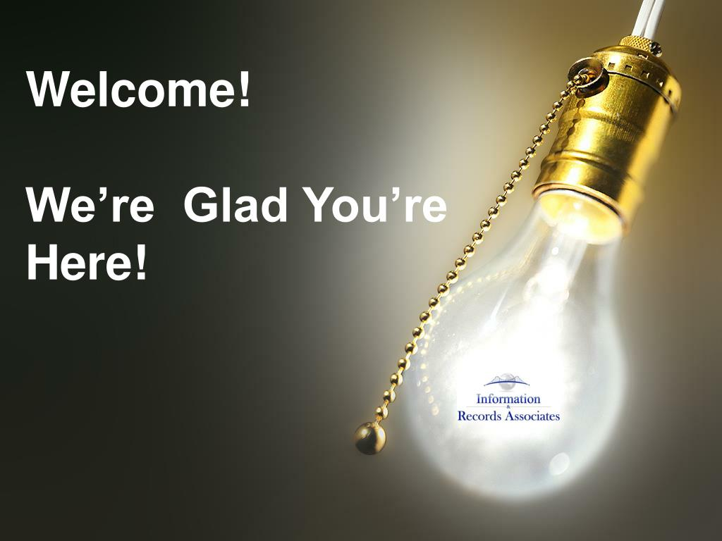welcome we re glad you re here l.