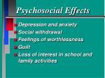 psychosocial effects