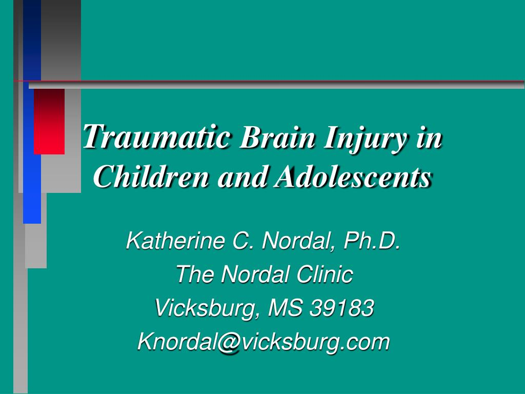 traumatic brain injury in children and adolescents l.