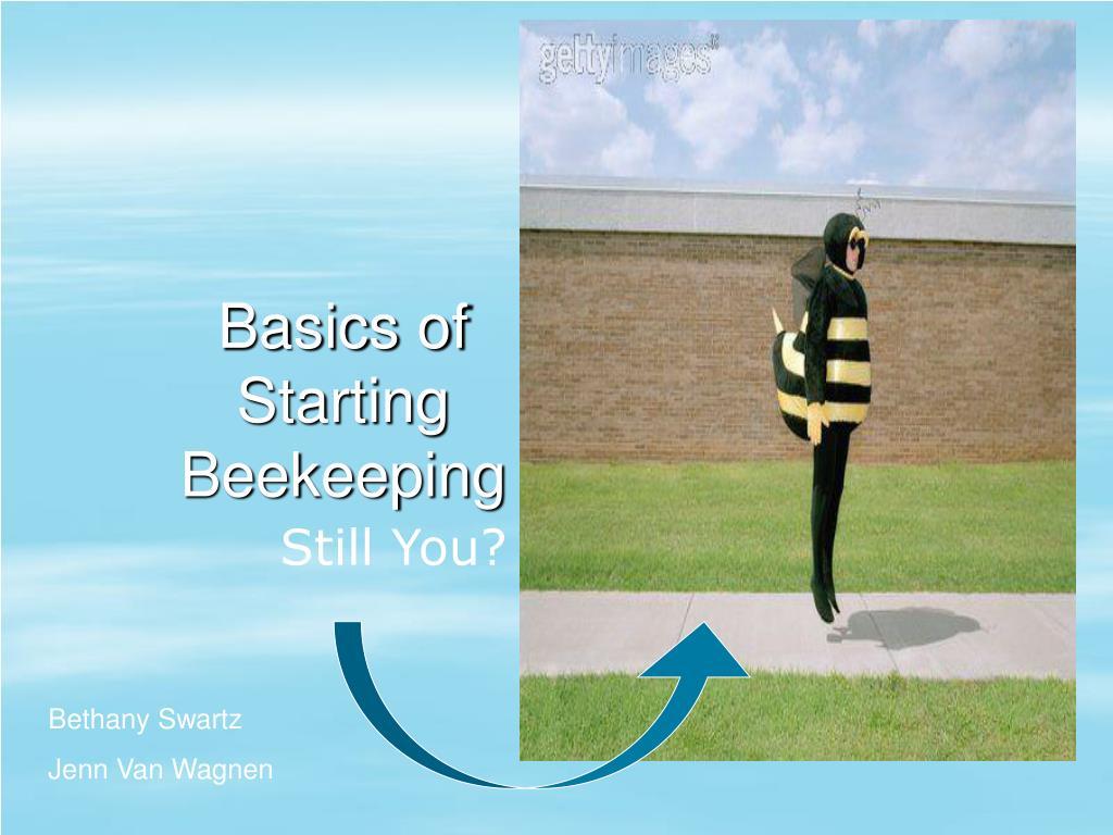 basics of starting beekeeping l.