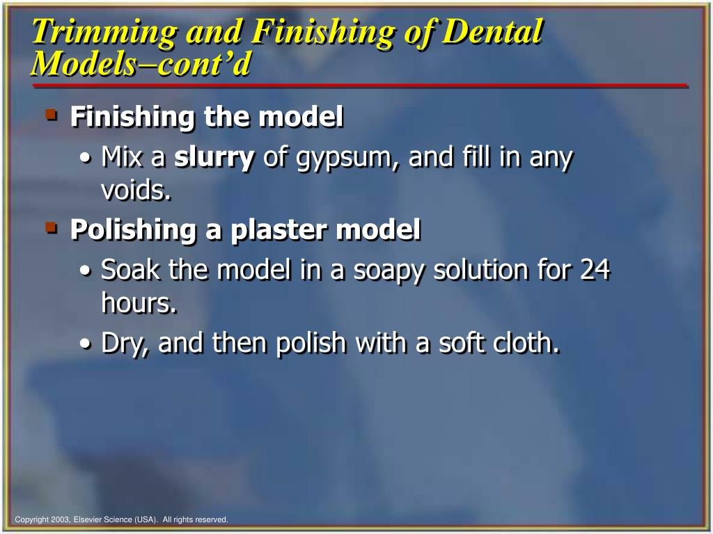 Trimming and Finishing of Dental Models