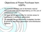 objectives of power purchase from vspps