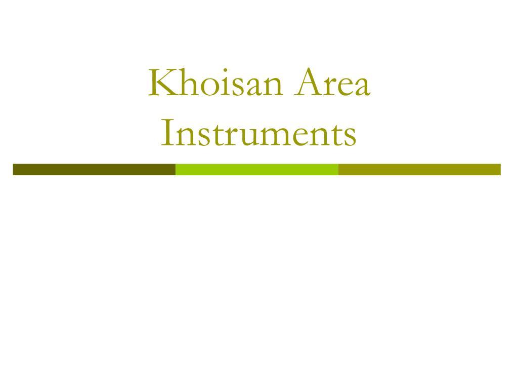 khoisan area instruments l.