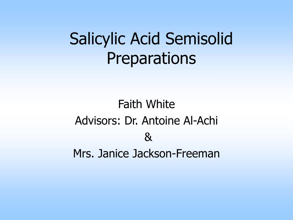 salicylic acid semisolid preparations l.