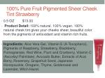 100 pure fruit pigmented sheer cheek tint strawberry