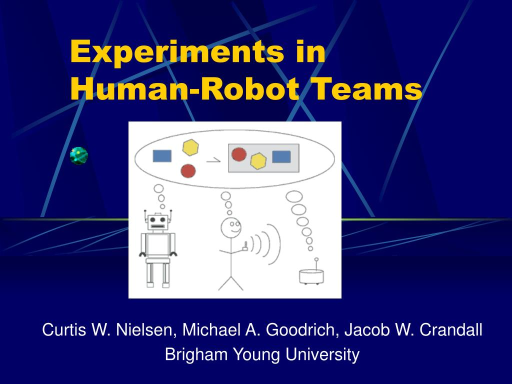 experiments in human robot teams l.