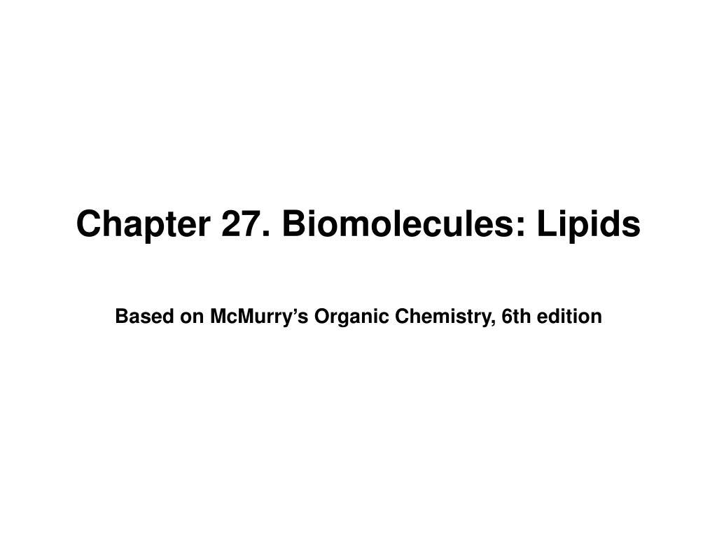 chapter 27 biomolecules lipids l.