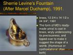 sherrie levine s fountain after marcel duchamp 1991