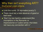 why then isn t everything art duchamp s own criteria
