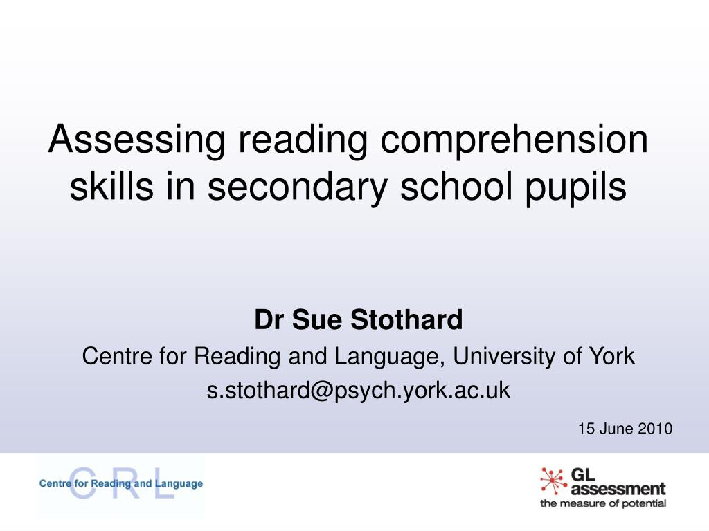 assessing reading comprehension skills in secondary school pupils l.
