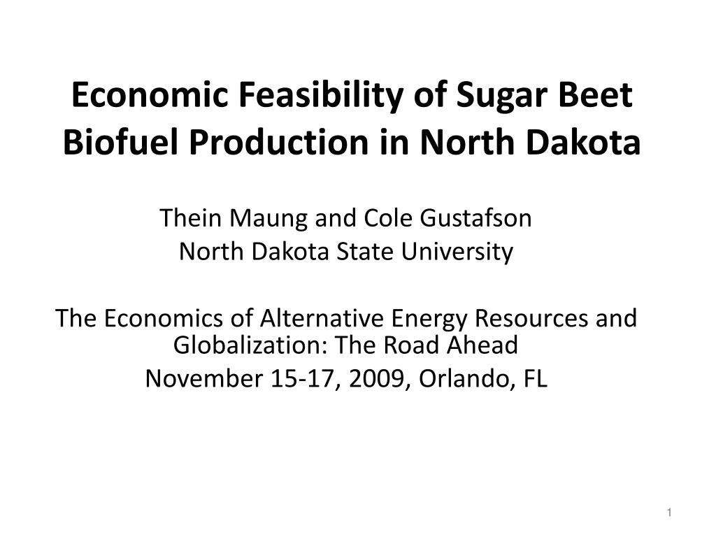 economic feasibility of sugar beet biofuel production in north dakota l.