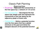 classic path planning approaches37
