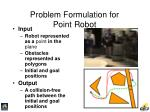 problem formulation for point robot