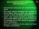 why alternate supplementary raw materials