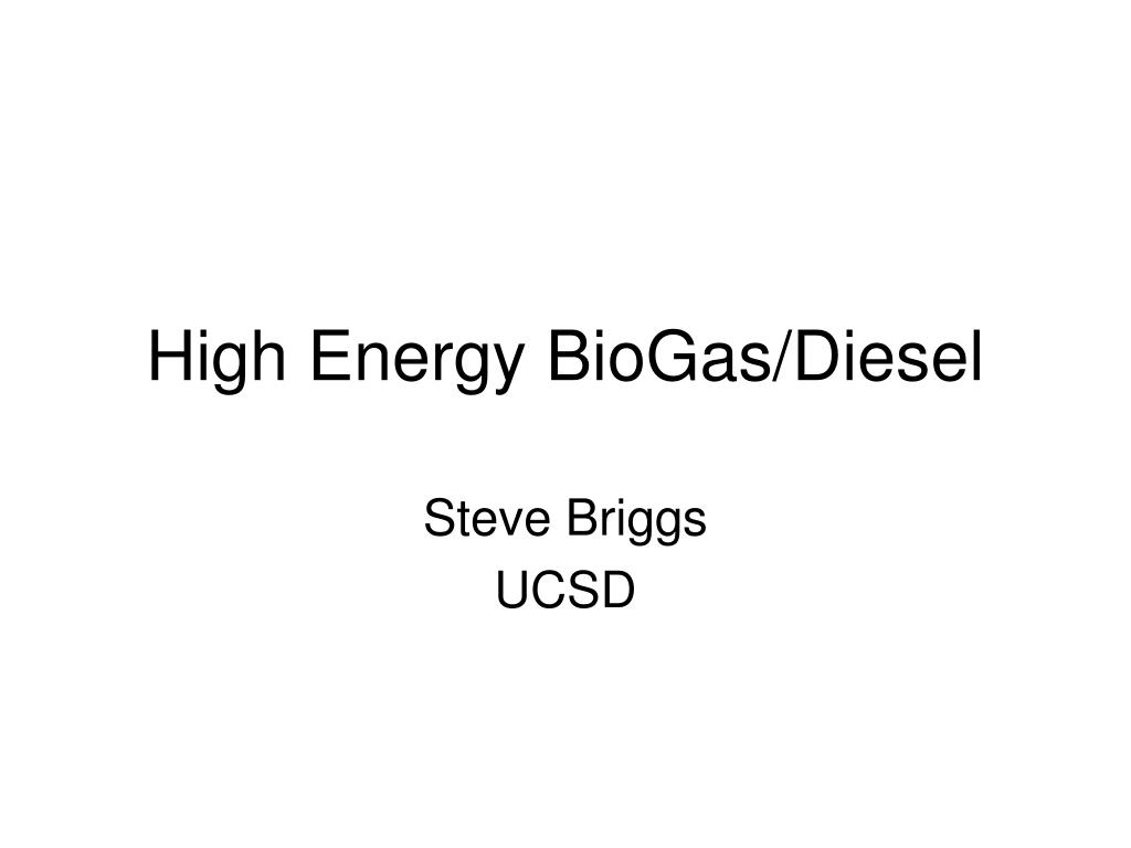 high energy biogas diesel l.