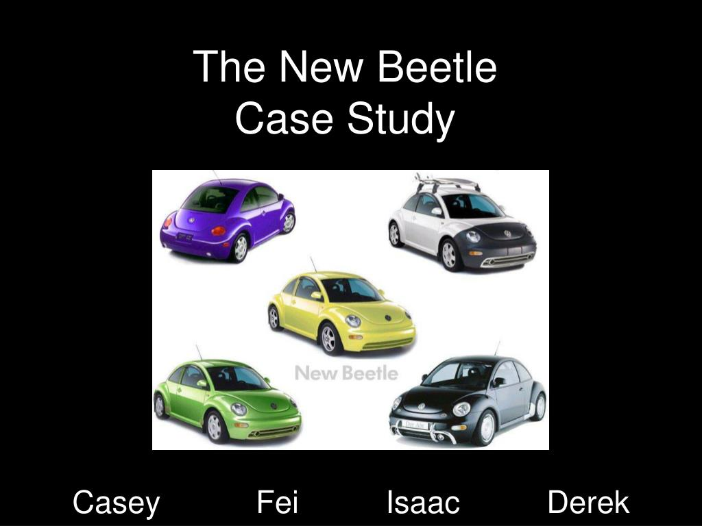 the new beetle case study l.