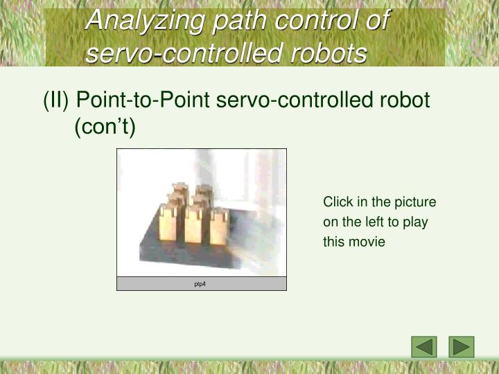 Analyzing path control of servo controlled robots3
