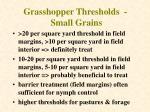 grasshopper thresholds small grains