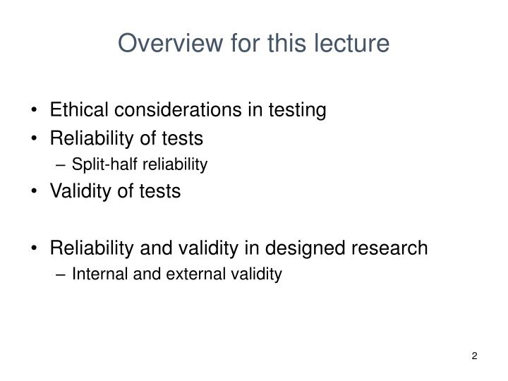example of validity and reliability in research Chapter 3 validity and reliability 3 validity and reliability 31 introduction  forming the crux of this research project, not only is validity an essential issue for  two different types of validity were portrayed in the above example but many other forms of validity exist, making validity a unitary concept.