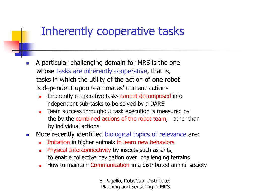 Inherently cooperative tasks