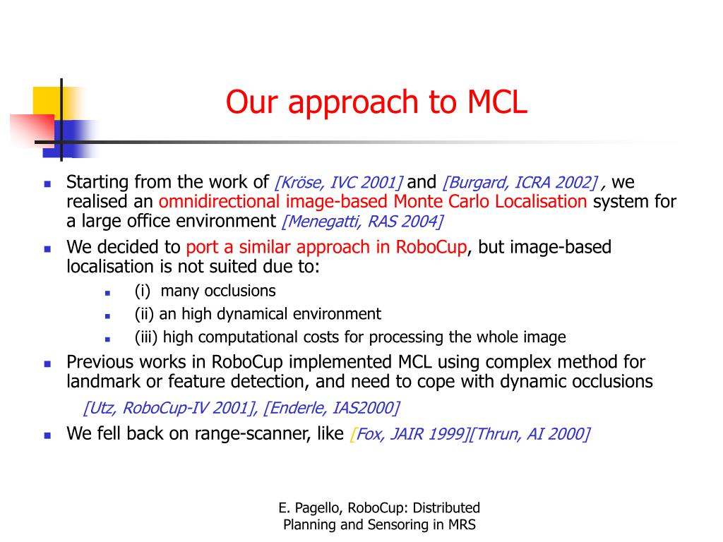 Our approach to MCL