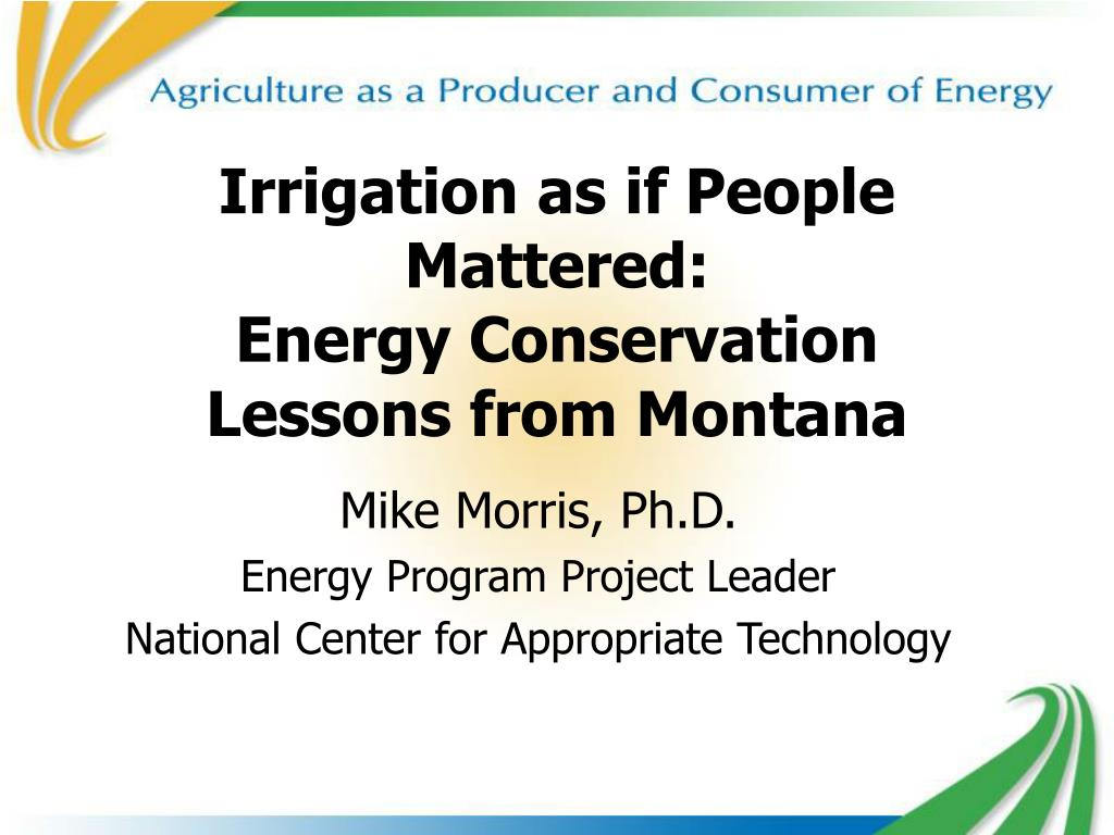 irrigation as if people mattered energy conservation lessons from montana l.