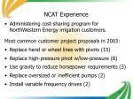 ncat experience