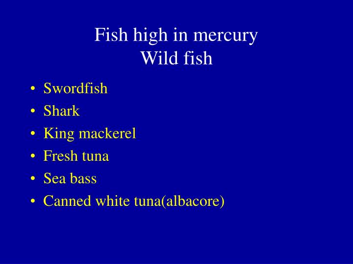 Ppt detoxification and cleansing powerpoint presentation for Fish high in mercury
