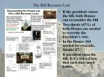the bill becomes law
